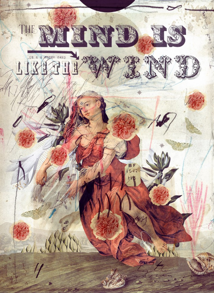 The Mind is Like the Wind